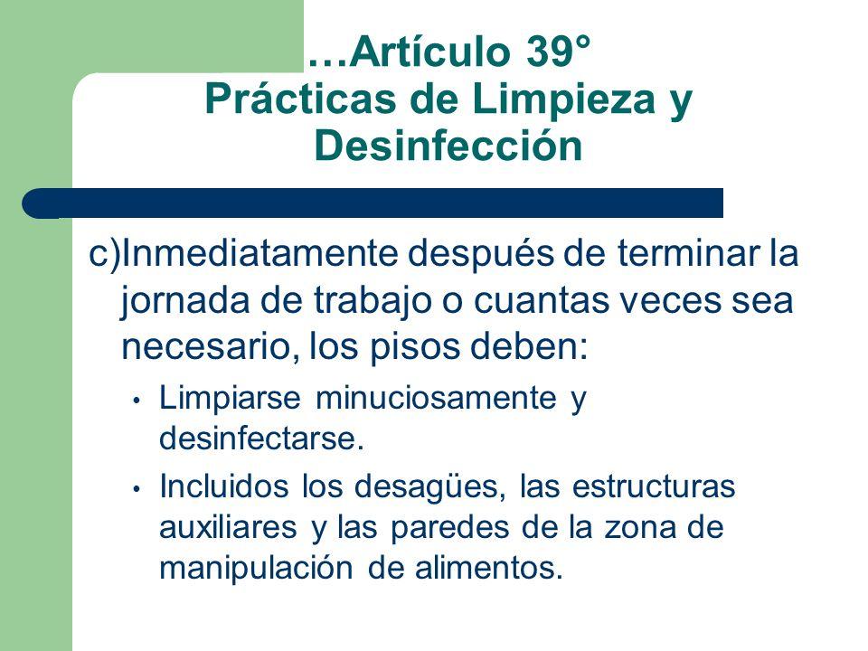 …Artículo 39° Prácticas de Limpieza y Desinfección