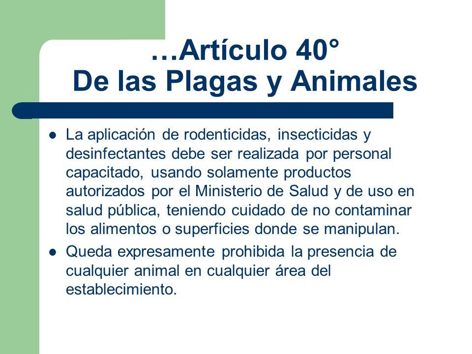 …Artículo 40° De las Plagas y Animales