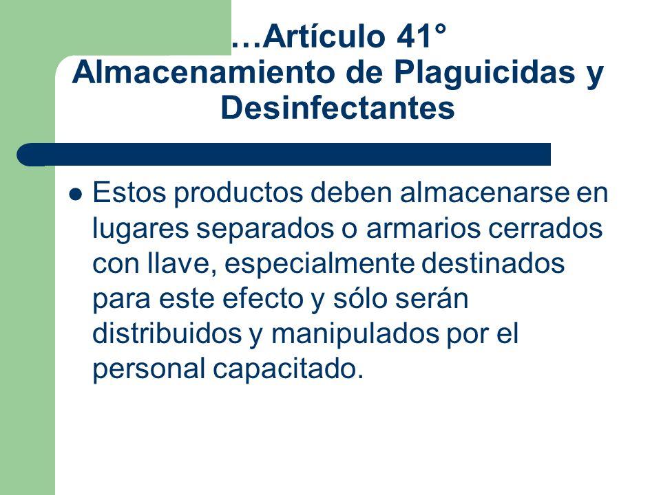 …Artículo 41° Almacenamiento de Plaguicidas y Desinfectantes