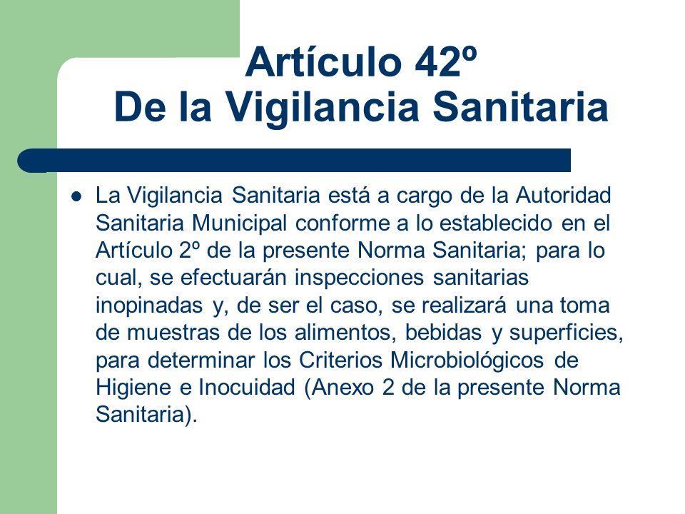 Artículo 42º De la Vigilancia Sanitaria