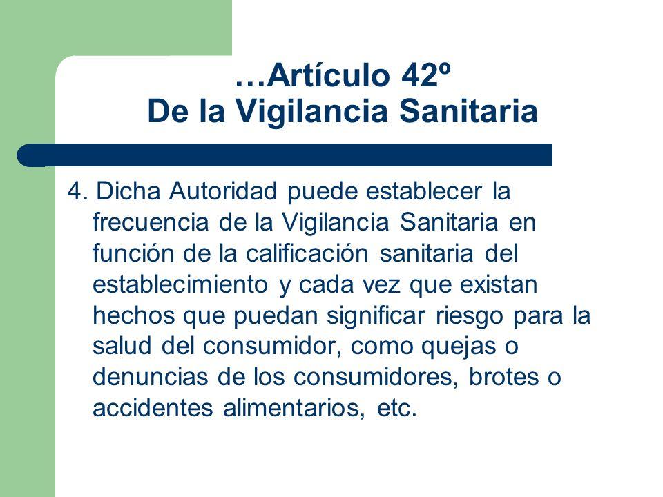…Artículo 42º De la Vigilancia Sanitaria