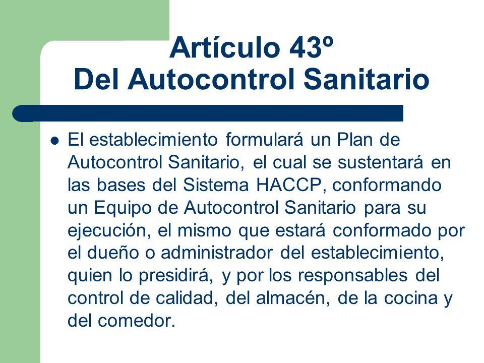 Artículo 43º Del Autocontrol Sanitario