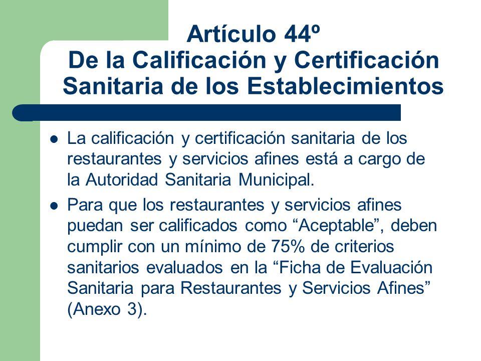 Artículo 44º De la Calificación y Certificación Sanitaria de los Establecimientos