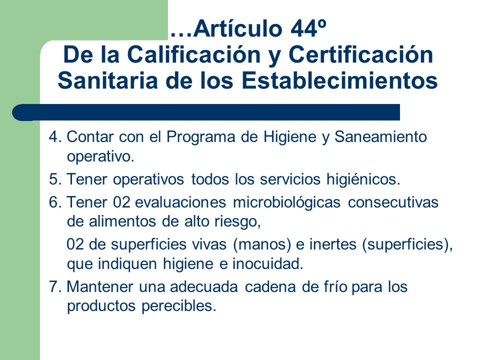 …Artículo 44º De la Calificación y Certificación Sanitaria de los Establecimientos