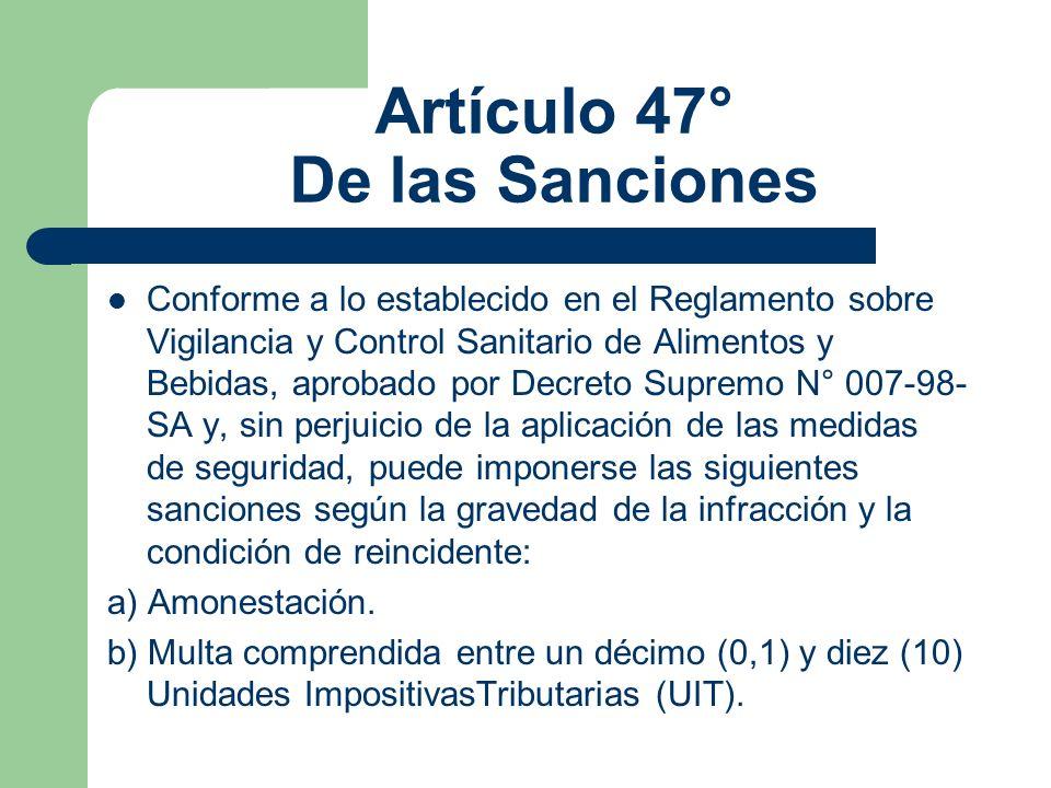 Artículo 47° De las Sanciones