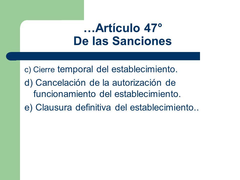 …Artículo 47° De las Sanciones