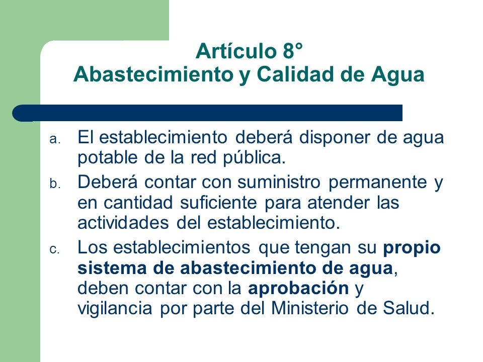 Artículo 8° Abastecimiento y Calidad de Agua