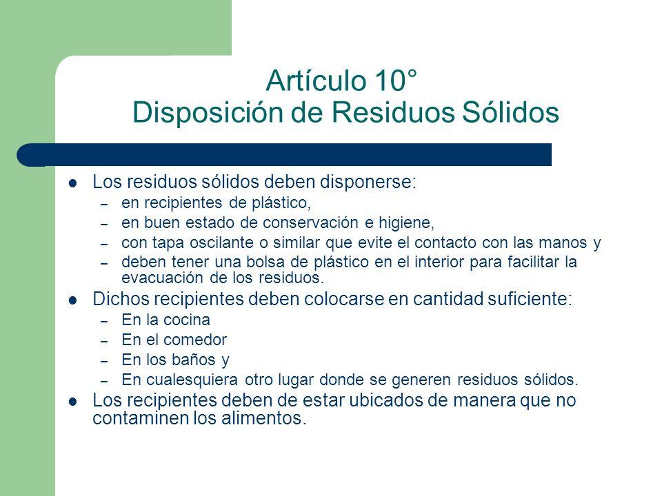 Artículo 10° Disposición de Residuos Sólidos