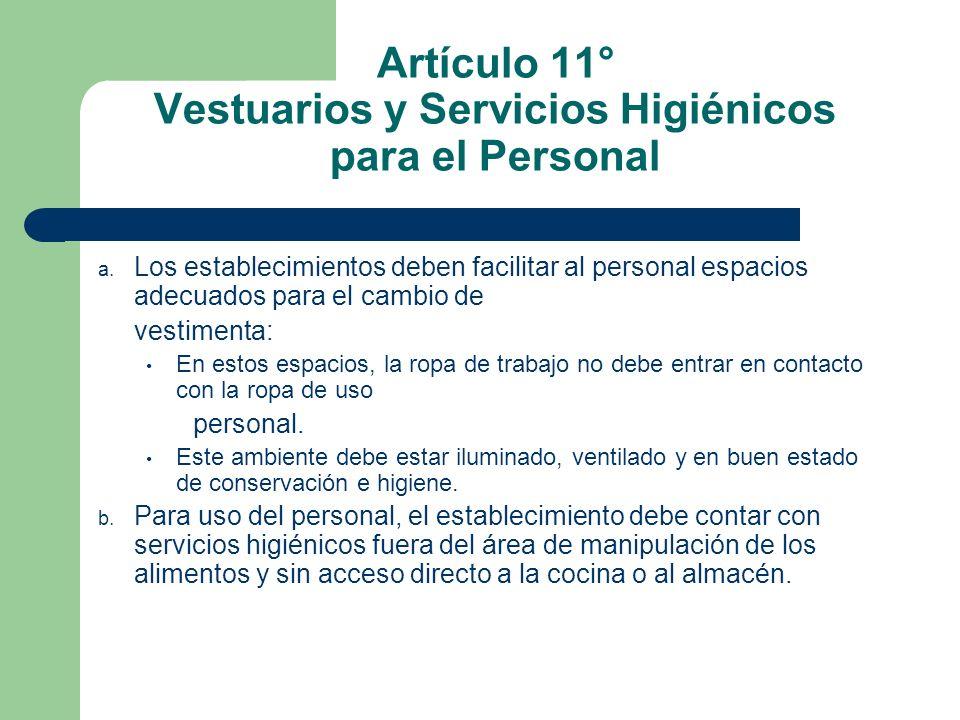 Artículo 11° Vestuarios y Servicios Higiénicos para el Personal