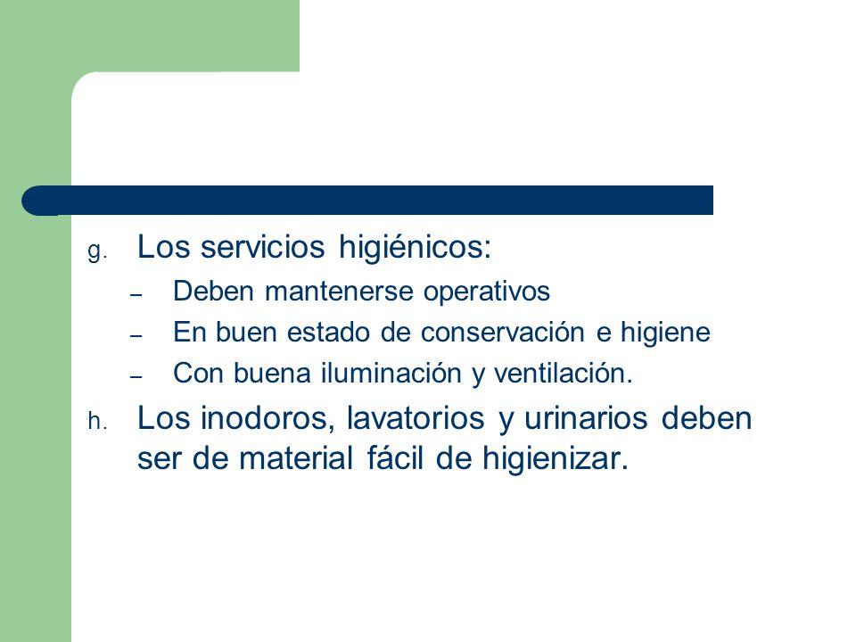 Los servicios higiénicos:
