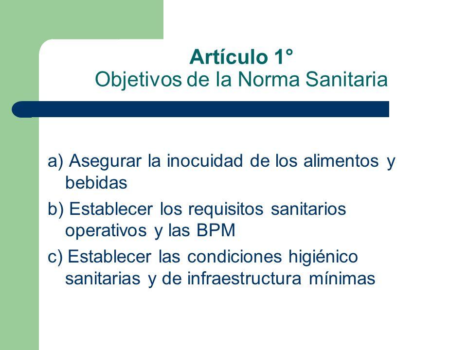 Artículo 1° Objetivos de la Norma Sanitaria