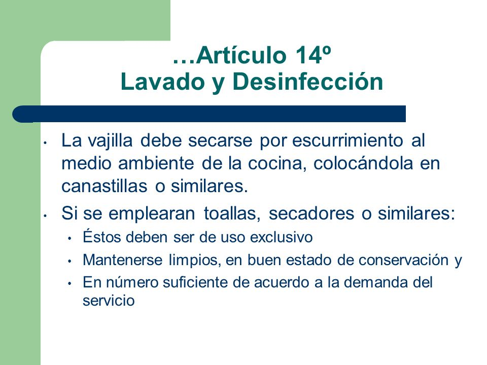 …Artículo 14º Lavado y Desinfección
