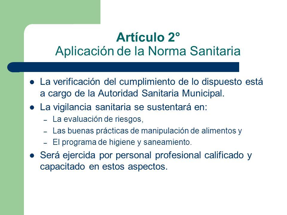Artículo 2° Aplicación de la Norma Sanitaria