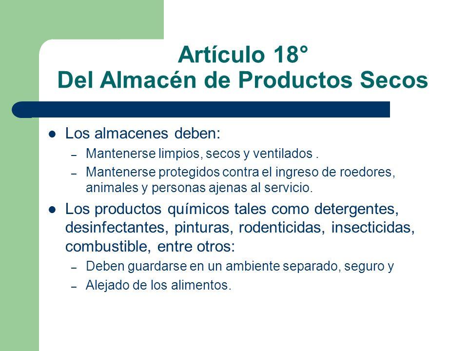 Artículo 18° Del Almacén de Productos Secos