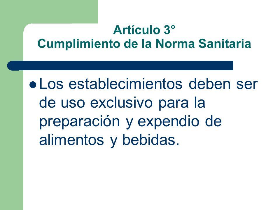 Artículo 3° Cumplimiento de la Norma Sanitaria