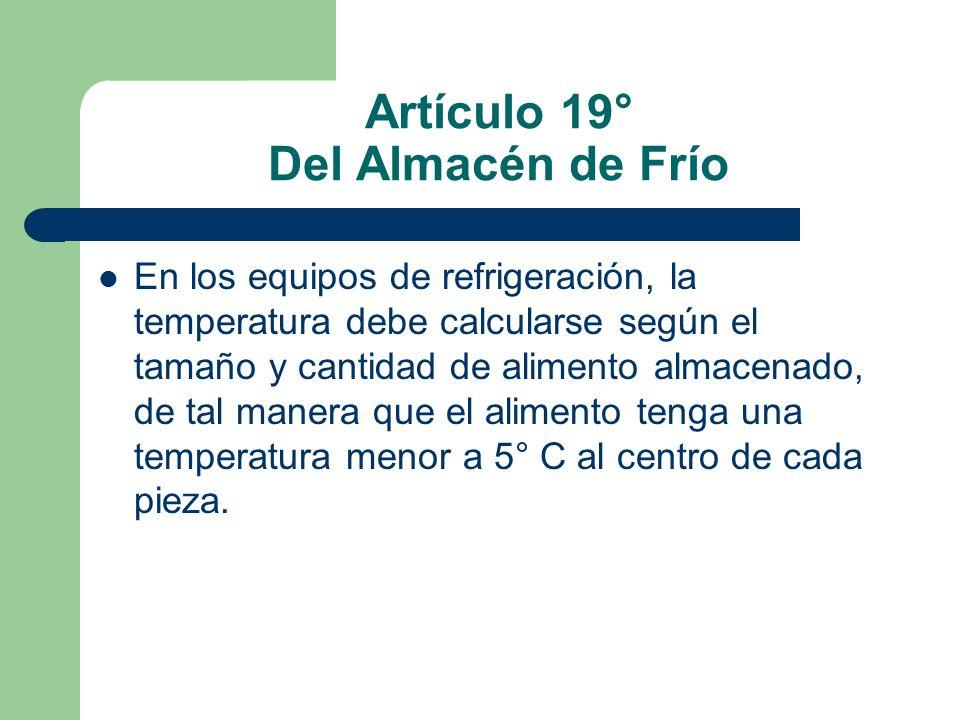Artículo 19° Del Almacén de Frío