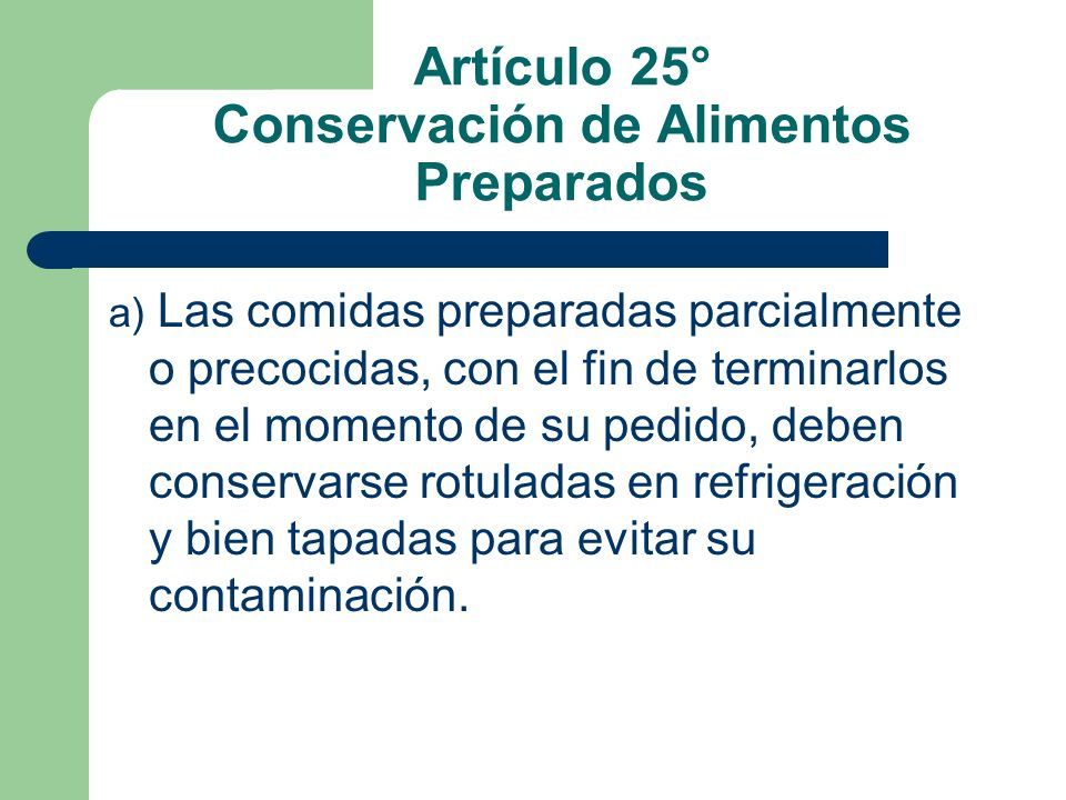 Artículo 25° Conservación de Alimentos Preparados
