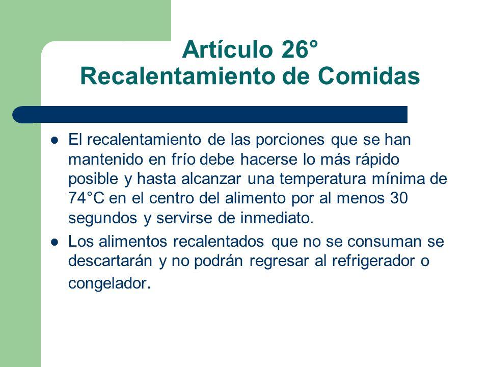 Artículo 26° Recalentamiento de Comidas