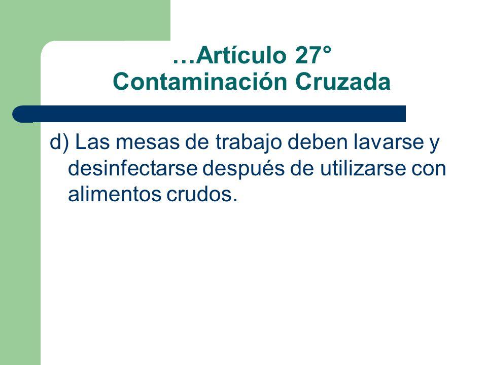 …Artículo 27° Contaminación Cruzada