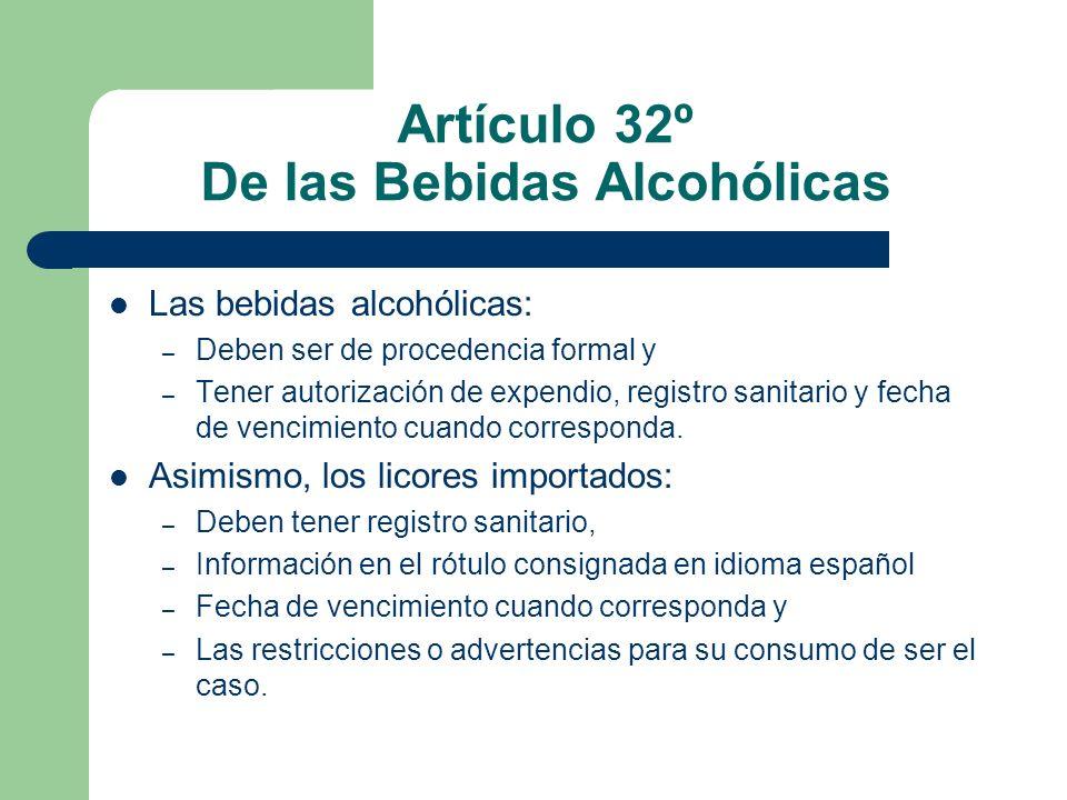 Artículo 32º De las Bebidas Alcohólicas