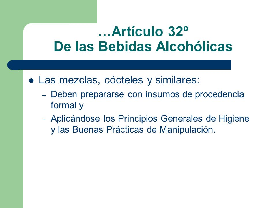 …Artículo 32º De las Bebidas Alcohólicas