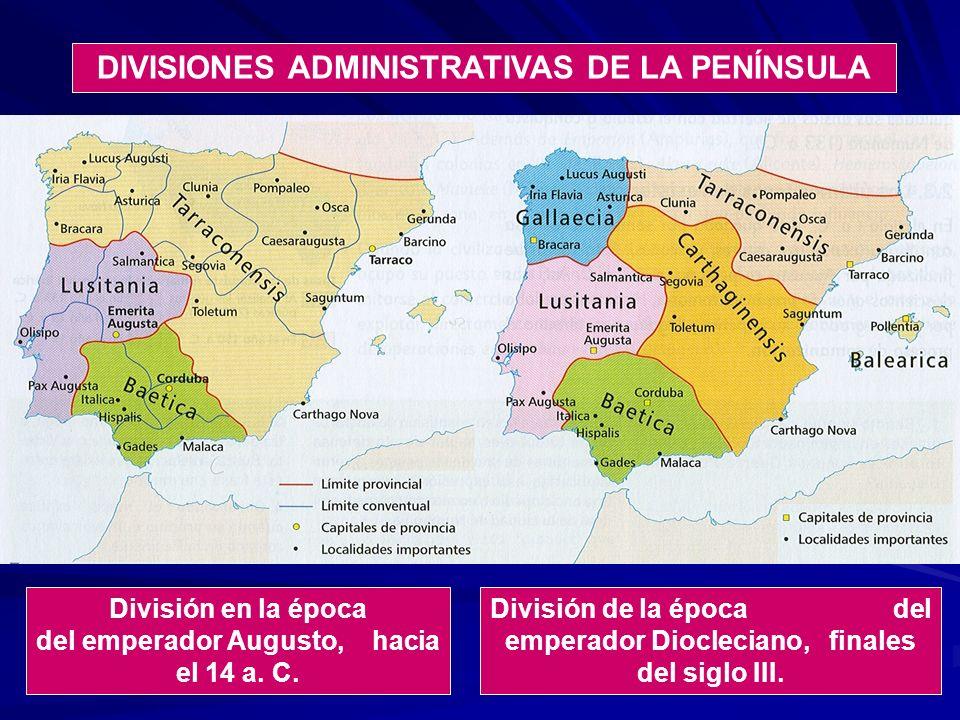 DIVISIONES ADMINISTRATIVAS DE LA PENÍNSULA