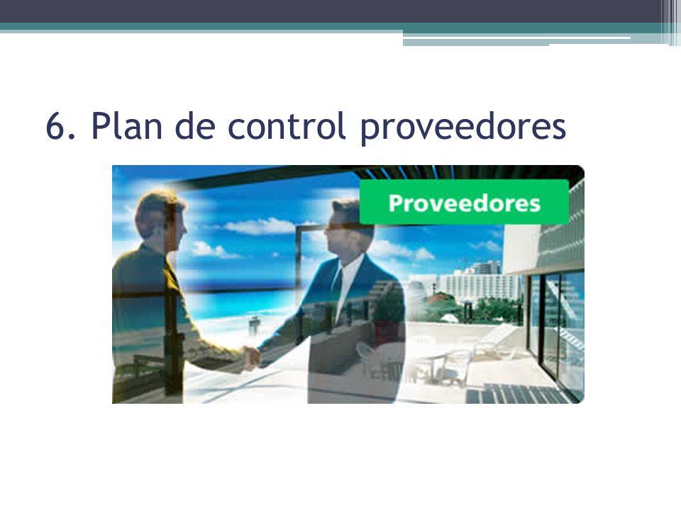 6. Plan de control proveedores