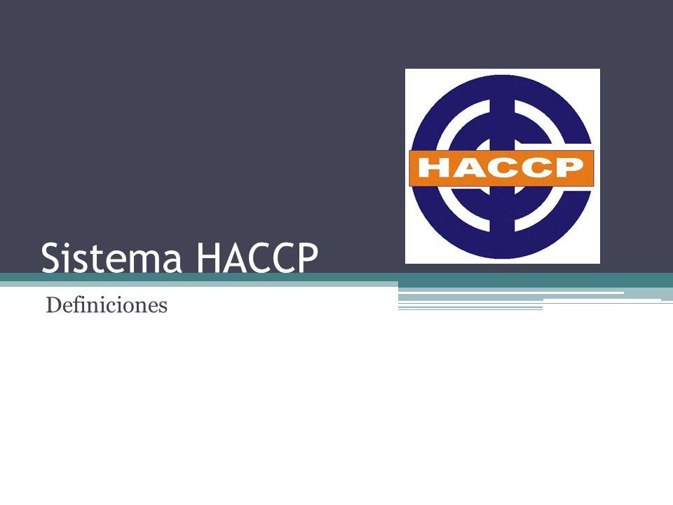 Sistema HACCP Definiciones