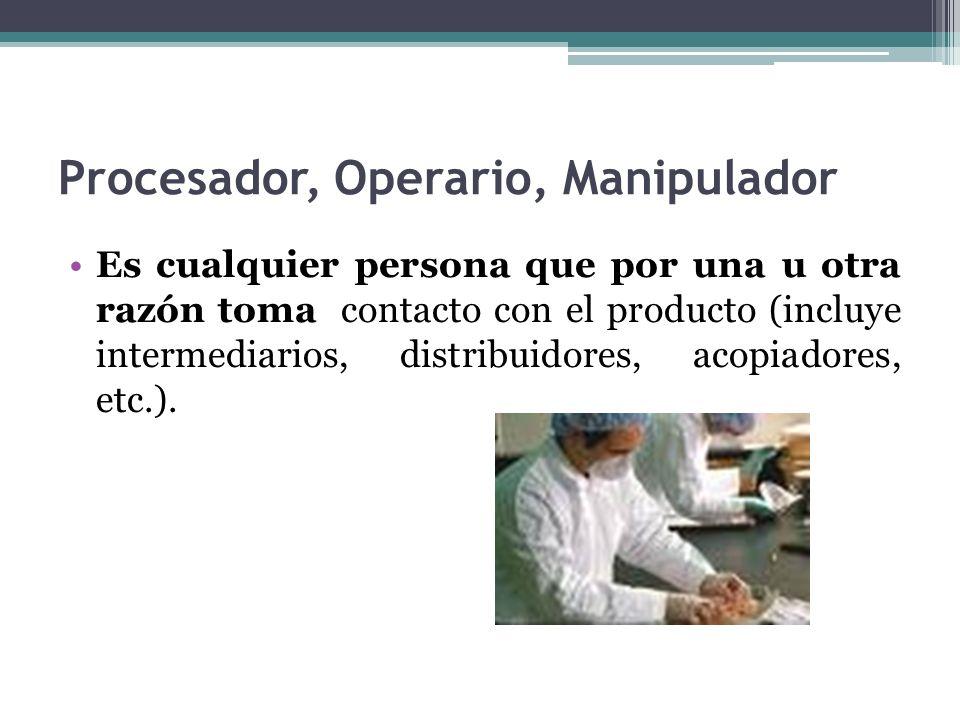 Procesador, Operario, Manipulador
