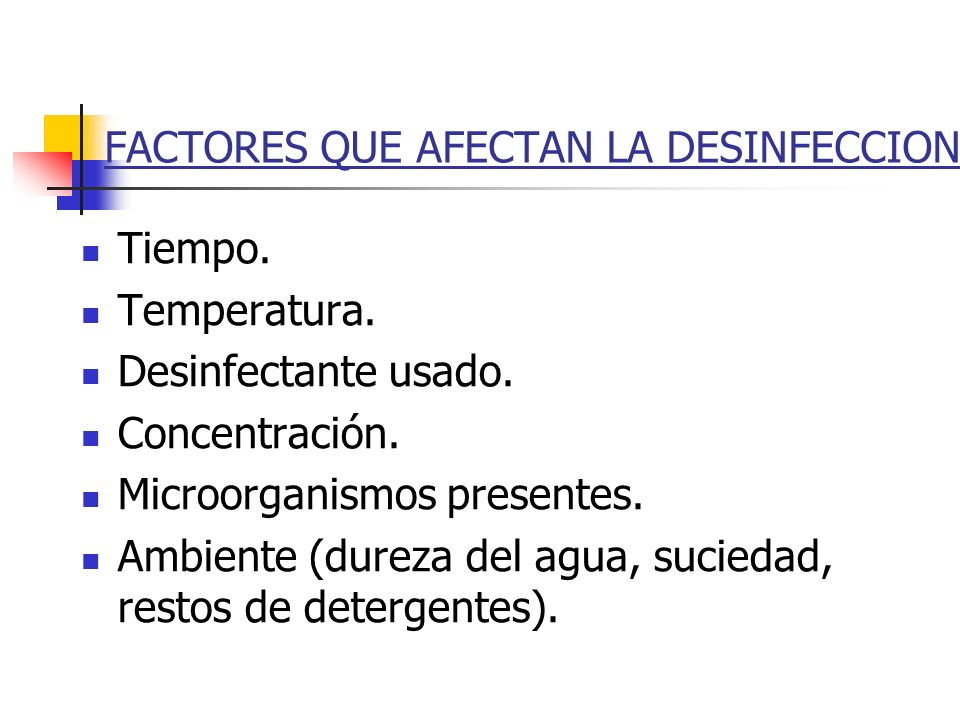 FACTORES QUE AFECTAN LA DESINFECCION