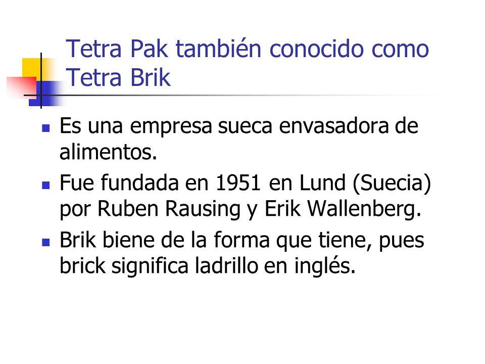 Tetra Pak también conocido como Tetra Brik