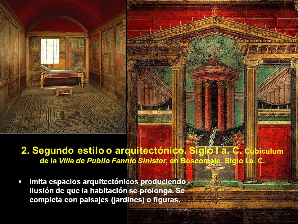 2. Segundo estilo o arquitectónico. Siglo I a. C