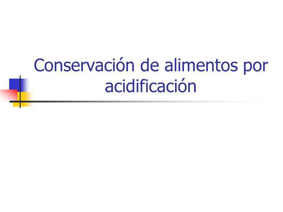 Conservación de alimentos por acidificación