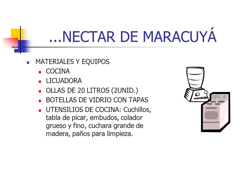 ...NECTAR DE MARACUYÁ MATERIALES Y EQUIPOS COCINA LICUADORA