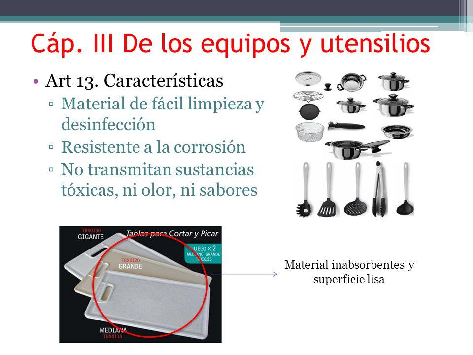 Cáp. III De los equipos y utensilios