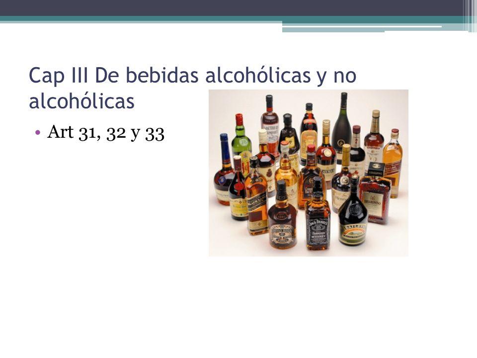 Cap III De bebidas alcohólicas y no alcohólicas