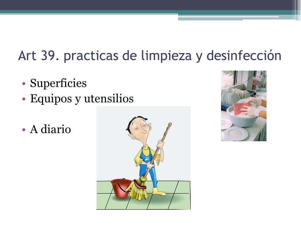 Art 39. practicas de limpieza y desinfección