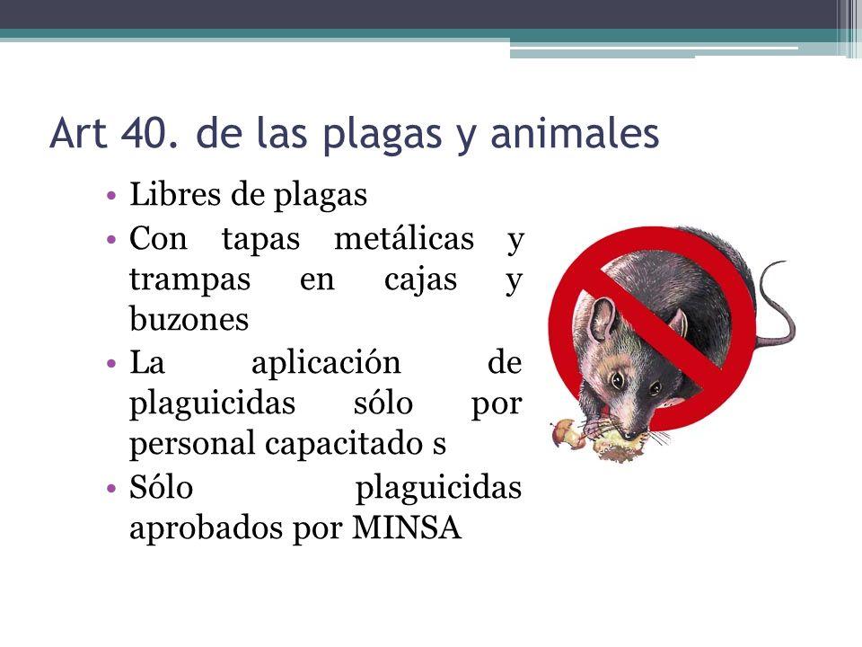 Art 40. de las plagas y animales