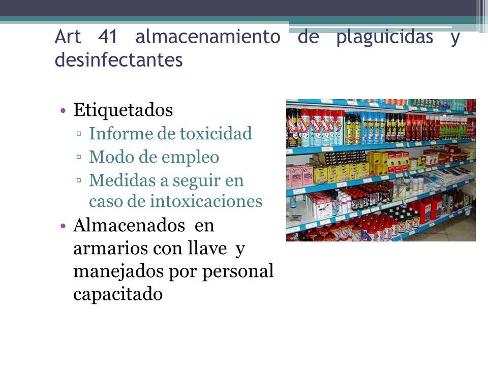 Art 41 almacenamiento de plaguicidas y desinfectantes