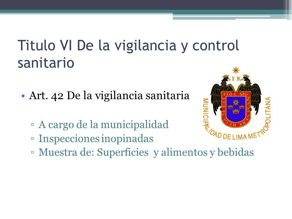 Titulo VI De la vigilancia y control sanitario