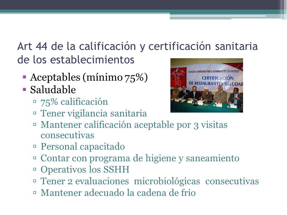 Art 44 de la calificación y certificación sanitaria de los establecimientos
