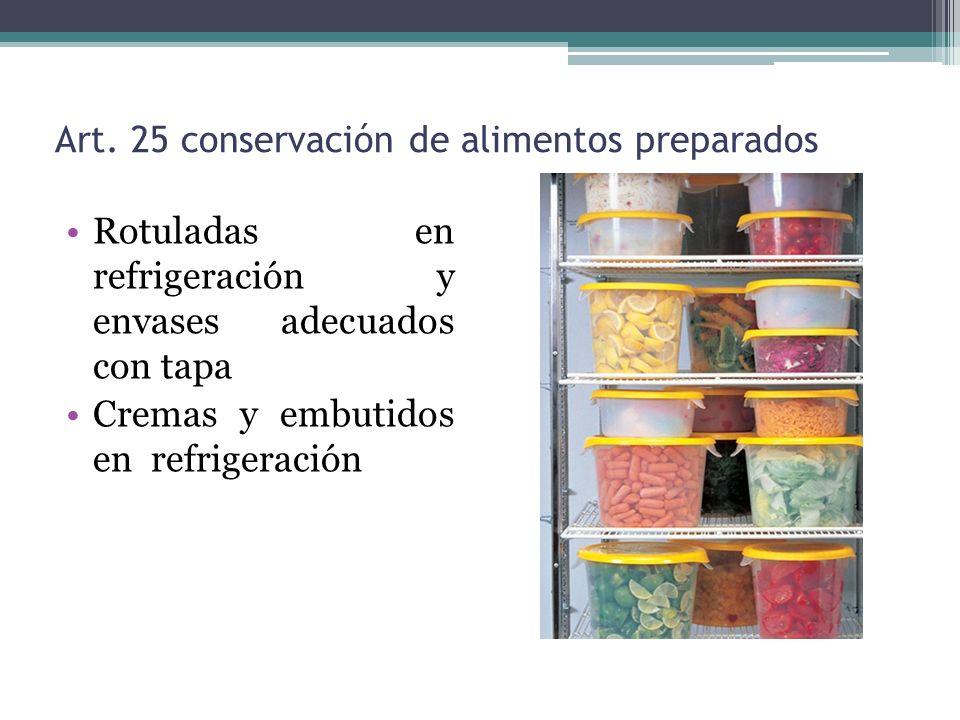 Art. 25 conservación de alimentos preparados