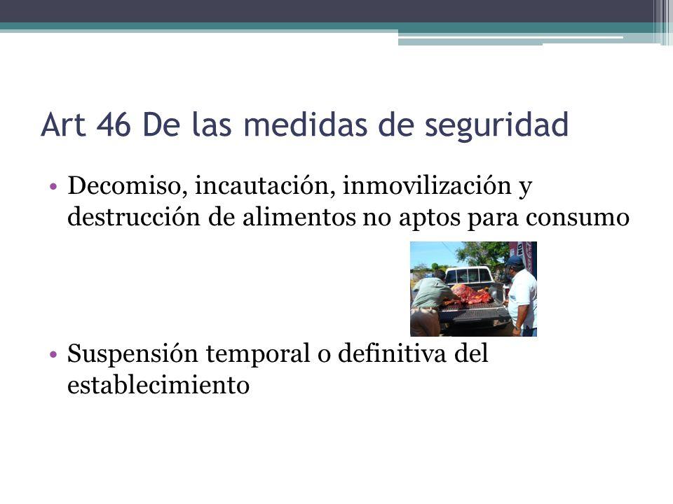 Art 46 De las medidas de seguridad