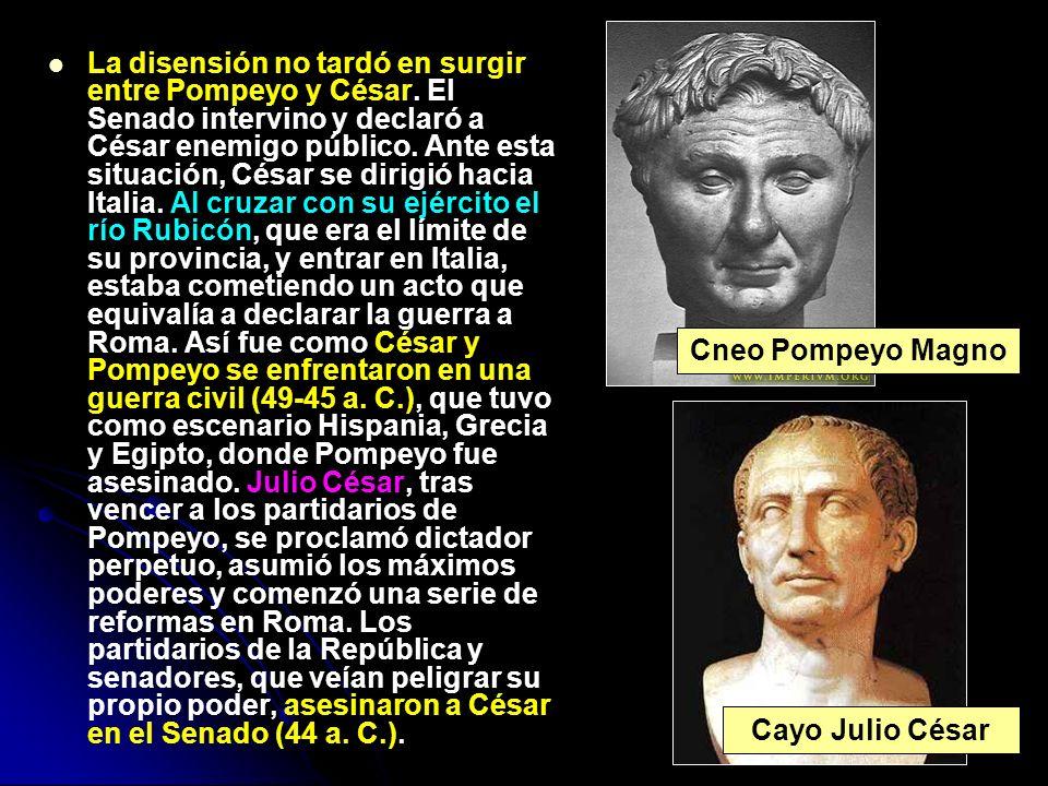 Cneo Pompeyo Magno Cayo Julio César