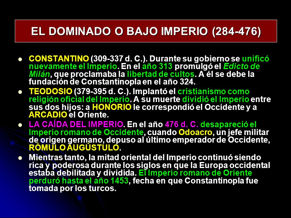 EL DOMINADO O BAJO IMPERIO (284-476)