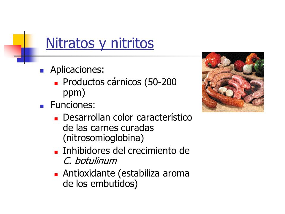 Nitratos y nitritos Aplicaciones: Productos cárnicos (50-200 ppm)