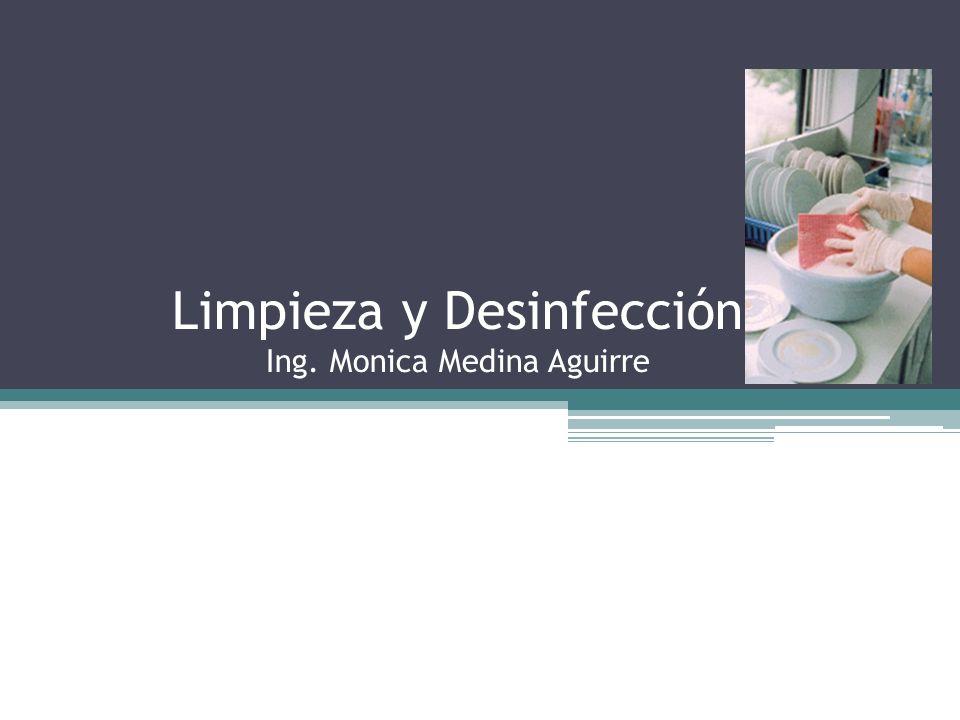 Limpieza y Desinfección Ing. Monica Medina Aguirre