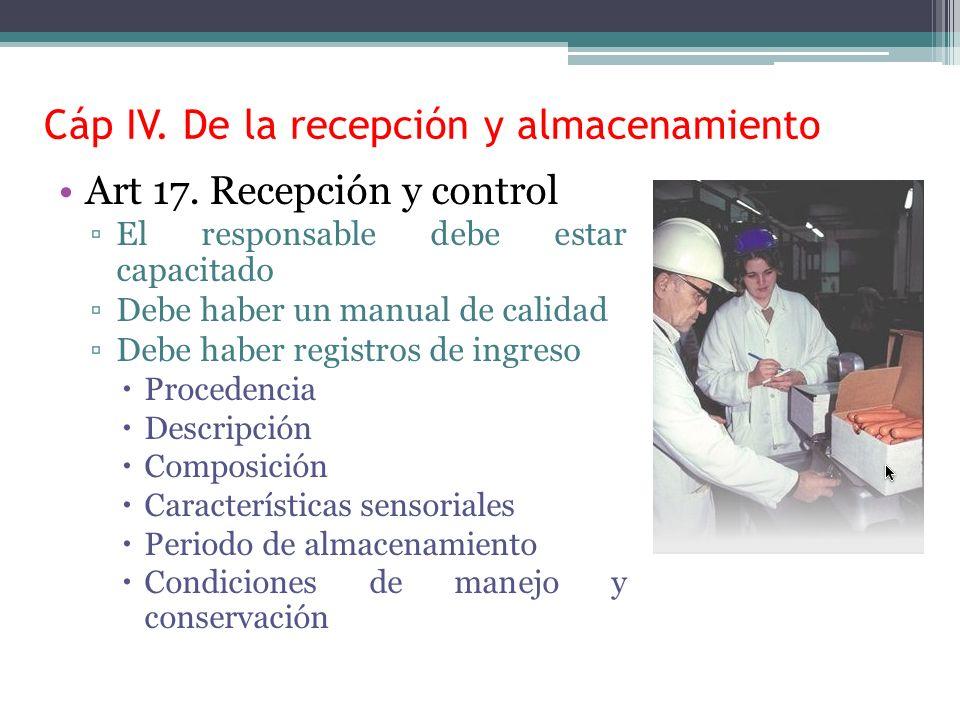 Cáp IV. De la recepción y almacenamiento