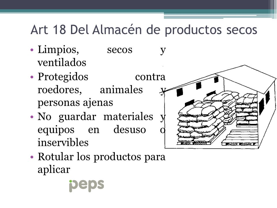 Art 18 Del Almacén de productos secos