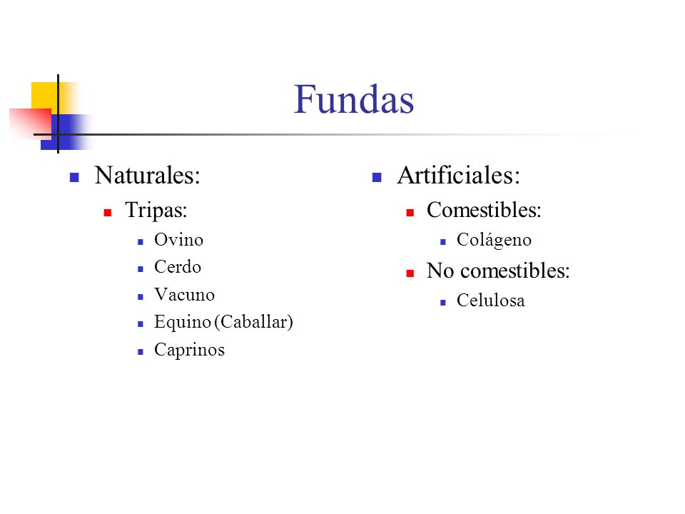 Fundas Naturales: Artificiales: Tripas: Comestibles: No comestibles: